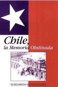 Chile, Obstinate Memory