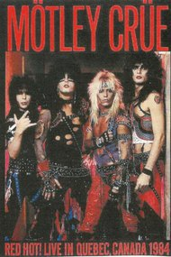 Mötley Crüe Quebec City 06-05-1984