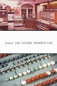 What The Future Sounded Like