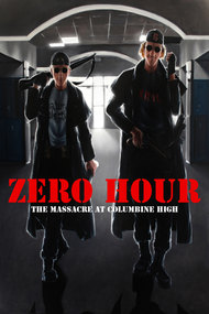 Zero Hour: Massacre at Columbine High