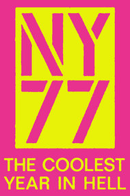 NY77: The Coolest Year in Hell