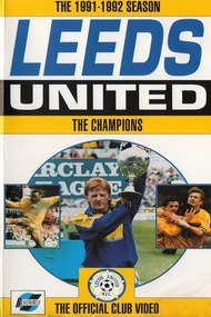 Leeds United: The Champions 1991/92