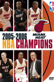 2006 Miami Heat: Official NBA Finals Film