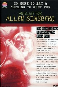 No More to Say & Nothing to Weep For: An Elegy for Allen Ginsberg