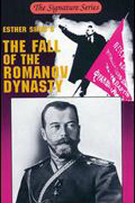 The Fall of the Romanov Dynasty