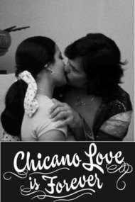 Chicano Love Is Forever