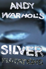 Andy Warhol's Silver Flotations