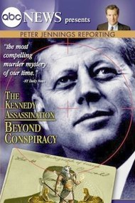 Peter Jennings Reporting The Kennedy Assassination - Beyond Conspiracy