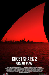 Ghost Shark 2: Urban Jaws