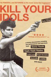 Kill Your Idols: More.