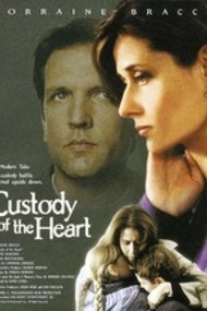 Custody of the Heart