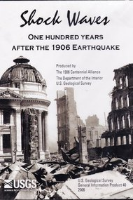 Shock Waves: One Hundred Years After the 1906 Earthquake