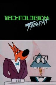 Technological Threat