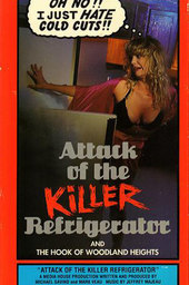 Attack of the Killer Refrigerator