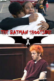 The Batman Shootings