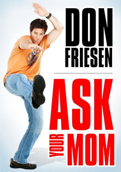 The Friesen Five Family 31 Days To A Complete Home: Don Friesen: Ask Your Mom (2012