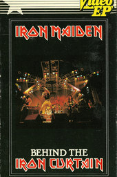 Iron Maiden: Behind the Iron Curtain