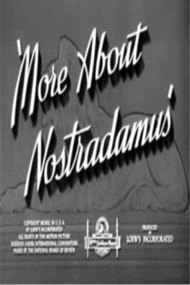 More About Nostradamus