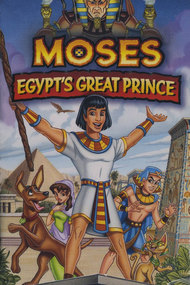 Moses: Egypt's Great Prince