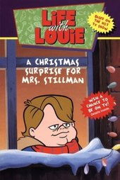 Life with Louie: A Christmas Surprise for Mrs. Stillman