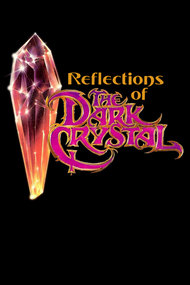 Reflections of 'The Dark Crystal'