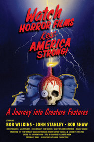 Watch Horror Films, Keep America Strong!