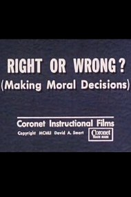 Right or Wrong? (Making Moral Decisions)
