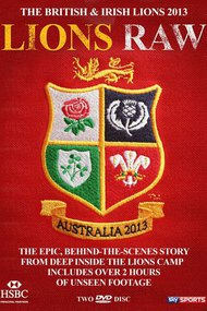 The British & Irish Lions 2013: Lions Raw