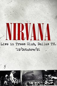 Nirvana: Live in Dallas