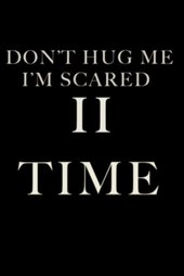 Don't Hug Me I'm Scared II: TIME