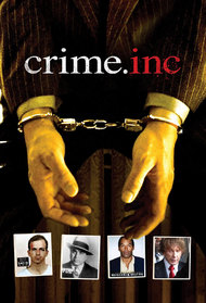 Crime Inc: History's Famed Offenders