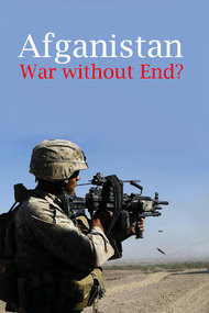 Afghanistan: War without End?