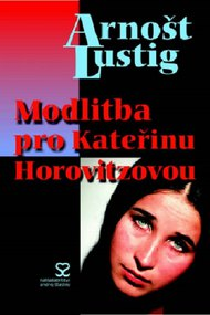 A Prayer for Katerina Horovitzova