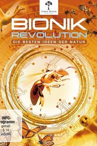 Bionics Revolutions - The Best Ideas of Nature