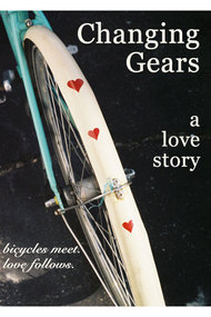 Changing Gears: A Love Story