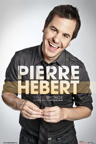 Pierre Hébert: Premier Spectacle