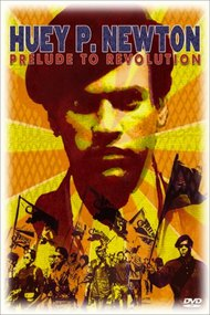 Huey P. Newton: Prelude to Revolution