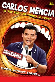 Carlos Mencia: The Best of 'Funny is Funny'