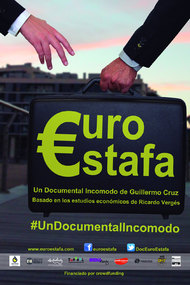 €uroestafa, an inconvenient documentary