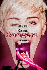 Miley Cyrus: Bangerz Tour