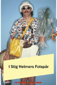 In the Footsteps of Stig Helmer