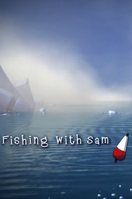 Fishing with Sam