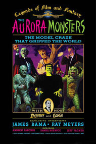 The Aurora Monsters: The Model Craze That Gripped the World
