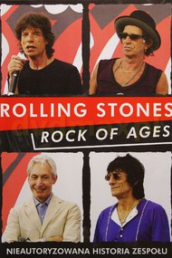 Rock of Ages: The Rolling Stones