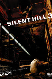 Silent Hill 3: The Movie
