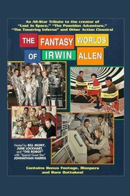 The Fantasy Worlds of Irwin Allen