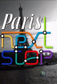 Paris: Next Stop