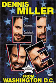 Mr Miller Goes to Washington Starring Dennis Miller