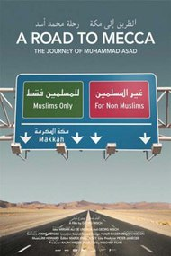 A Road to Mecca - The Journey of Muhammad Asad