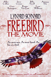 Lynyrd Skynyrd - Freebird... The Movie